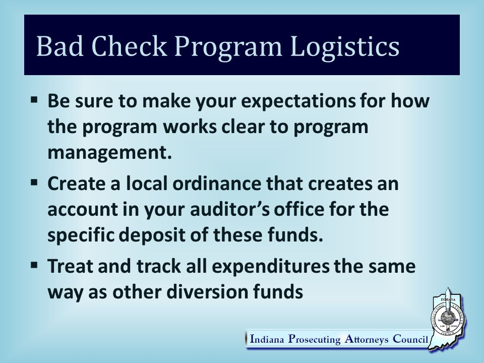 Bad Check Program Logistics