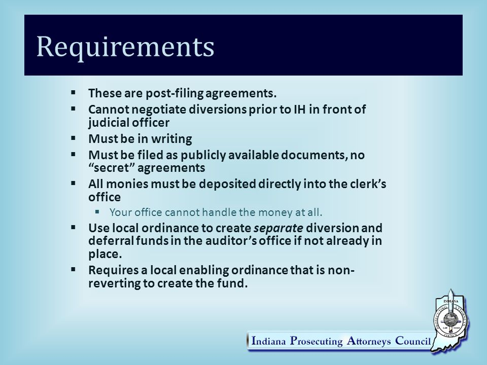 Requirements These are post-filing agreements.