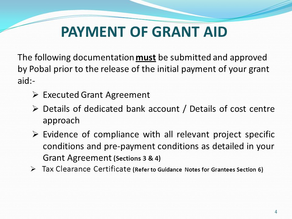 PAYMENT OF GRANT AID