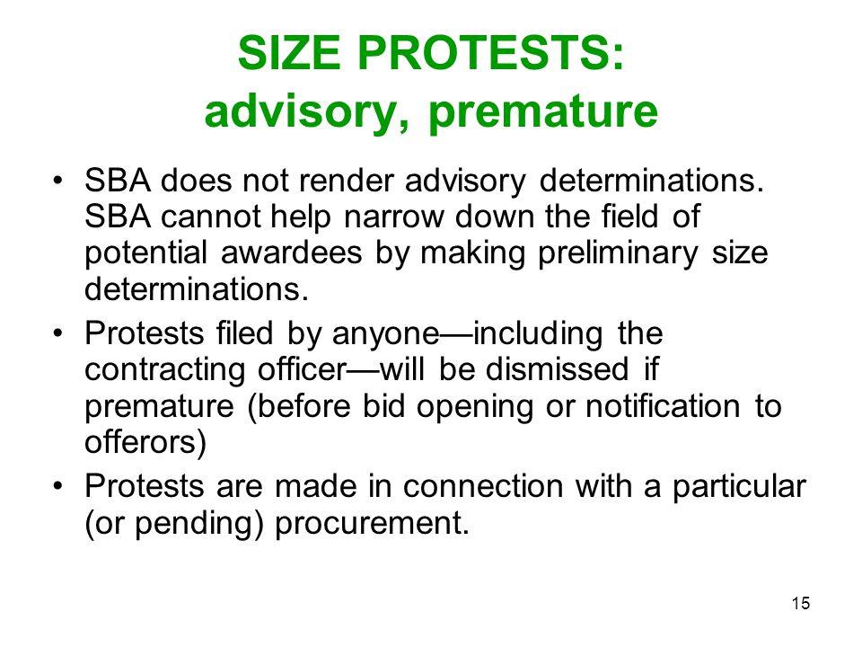 SIZE PROTESTS: advisory, premature