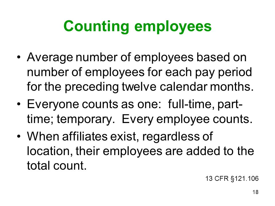 Counting employees Average number of employees based on number of employees for each pay period for the preceding twelve calendar months.