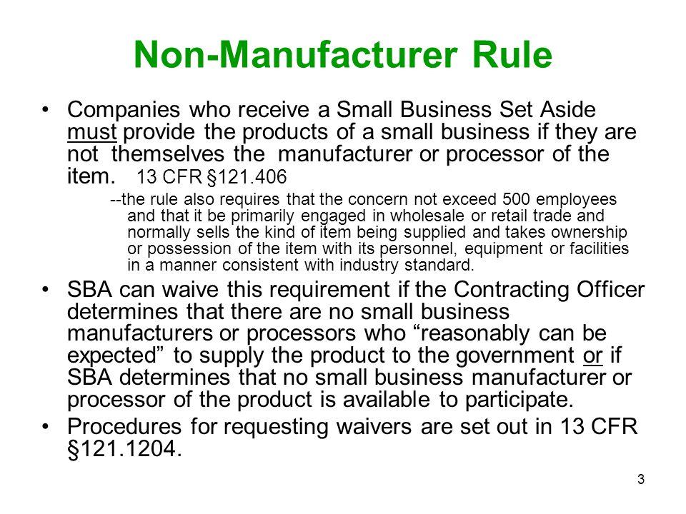 Non-Manufacturer Rule