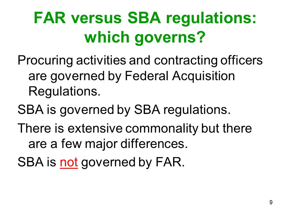 FAR versus SBA regulations: which governs