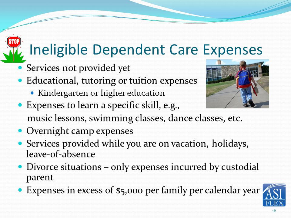 Ineligible Dependent Care Expenses
