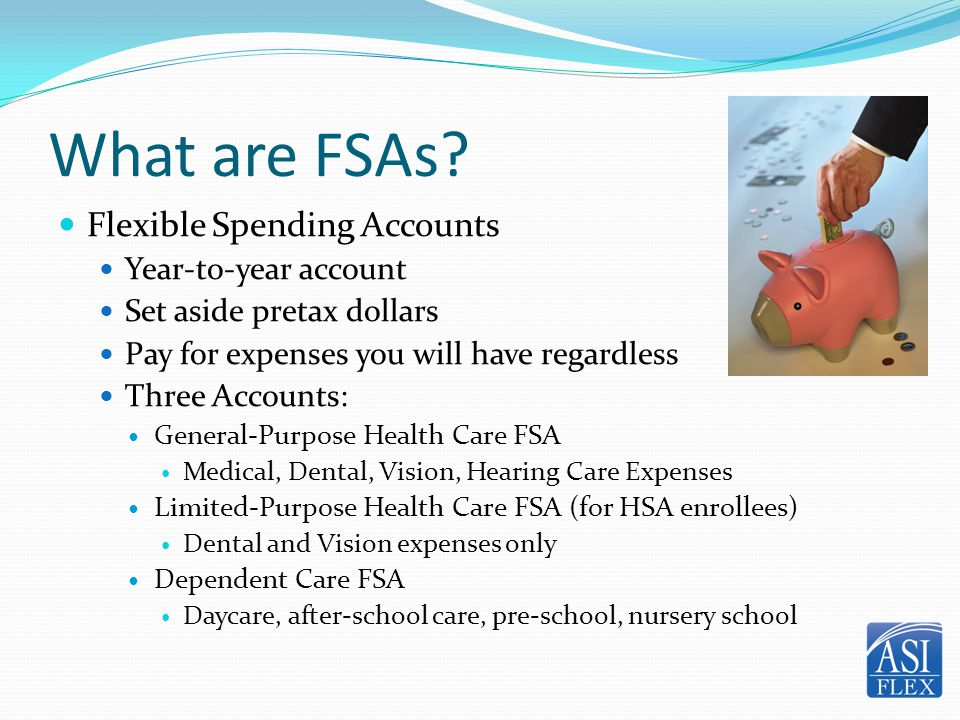 What are FSAs Flexible Spending Accounts Year-to-year account