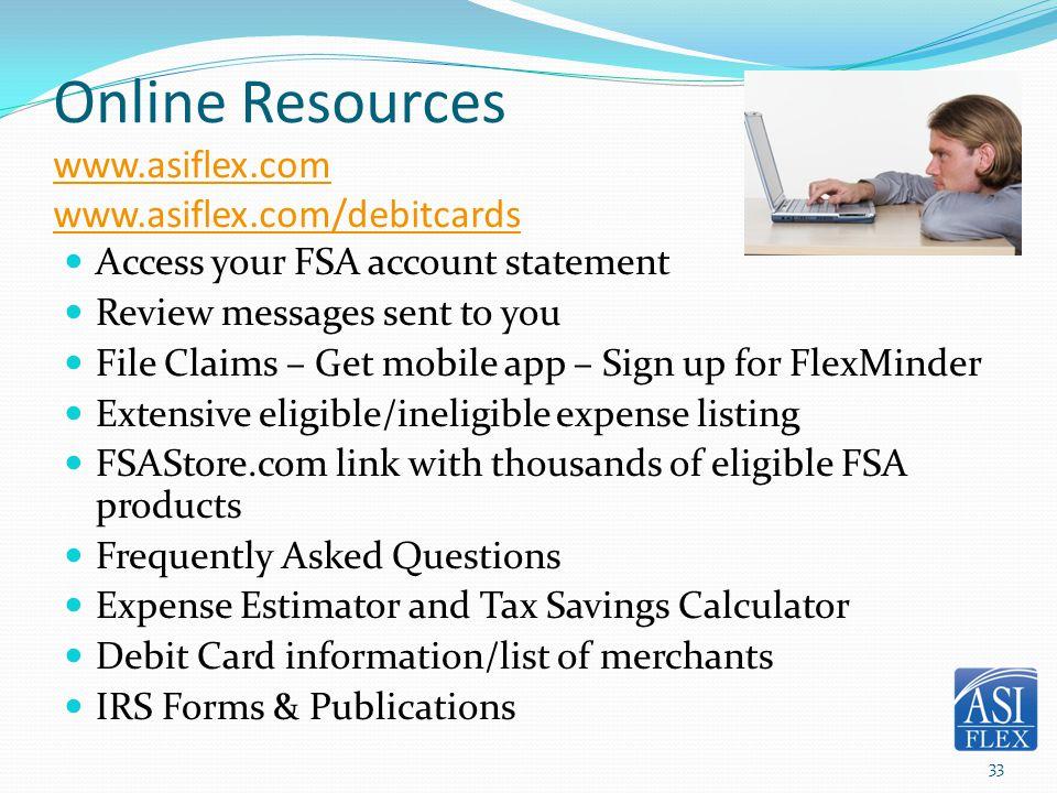 Online Resources www.asiflex.com www.asiflex.com/debitcards