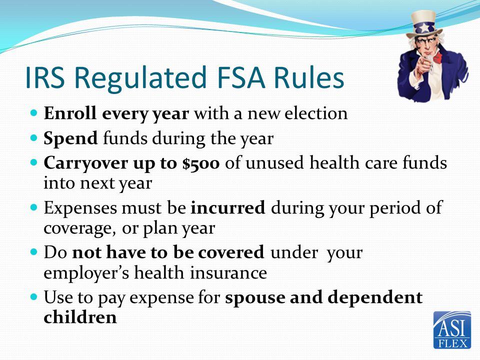 IRS Regulated FSA Rules