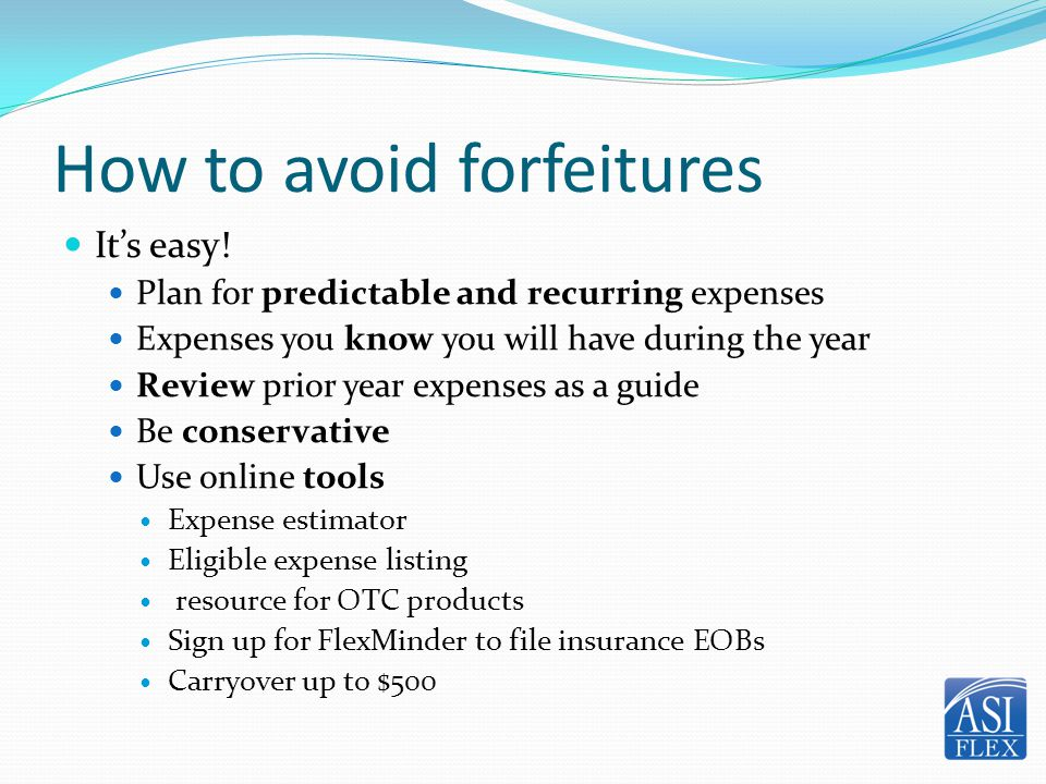 How to avoid forfeitures