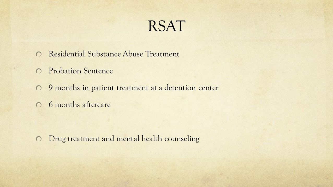 RSAT Residential Substance Abuse Treatment Probation Sentence