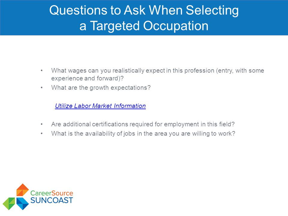 Questions to Ask When Selecting a Targeted Occupation