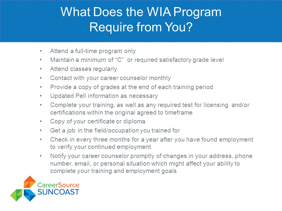 What Does the WIA Program Require from You
