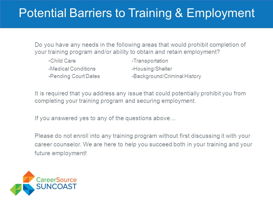 Potential Barriers to Training & Employment
