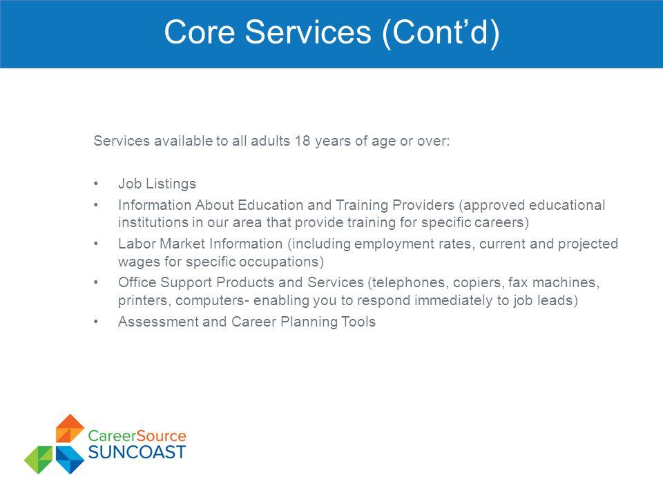 Core Services (Cont'd)