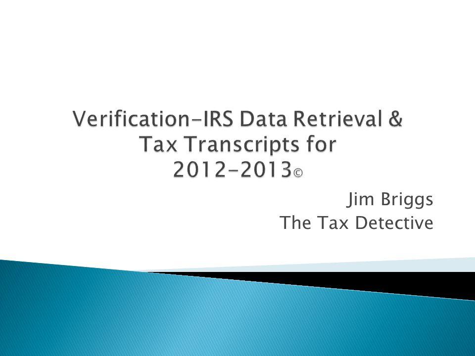 Verification-IRS Data Retrieval & Tax Transcripts for ©