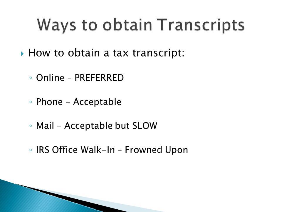 Ways to obtain Transcripts