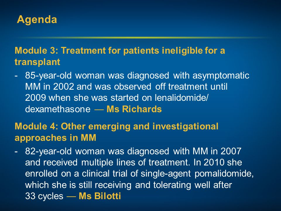 Agenda Module 3: Treatment for patients ineligible for a transplant