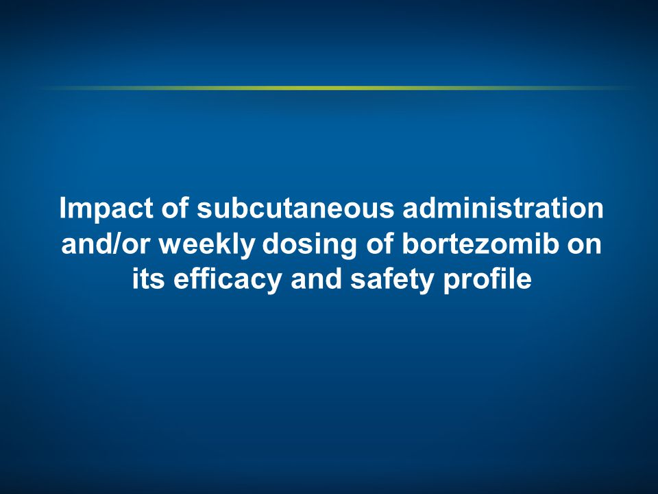 Impact of subcutaneous administration and/or weekly dosing of bortezomib on its efficacy and safety profile