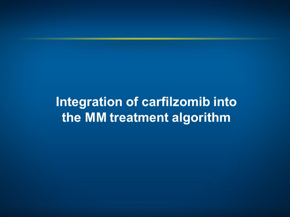 Integration of carfilzomib into the MM treatment algorithm