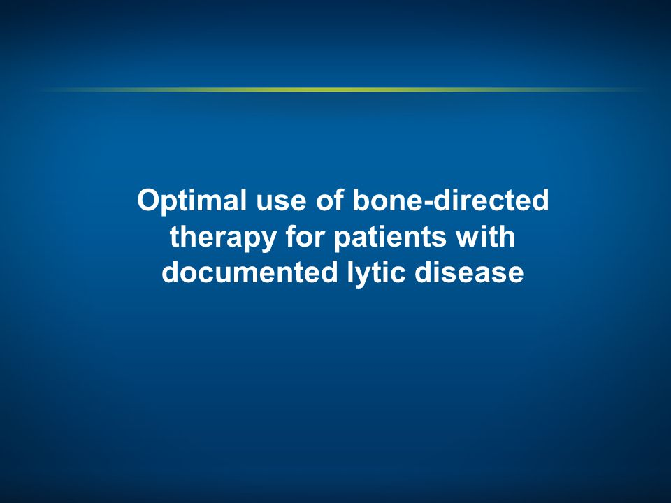 Optimal use of bone-directed therapy for patients with documented lytic disease