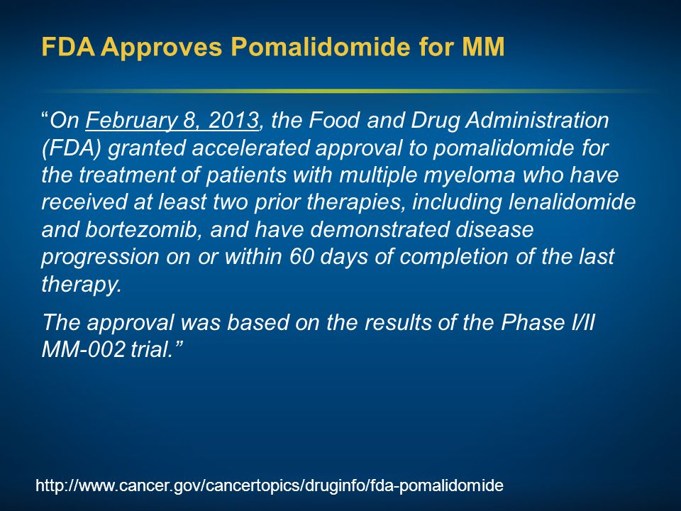 FDA Approves Pomalidomide for MM