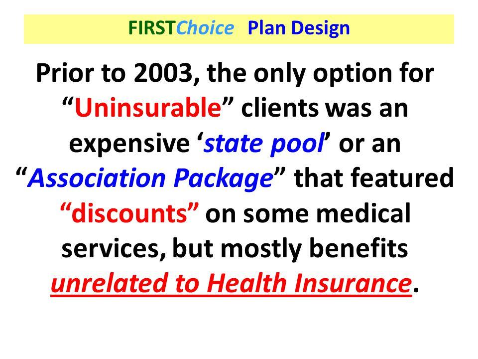 FIRSTChoice Plan Design