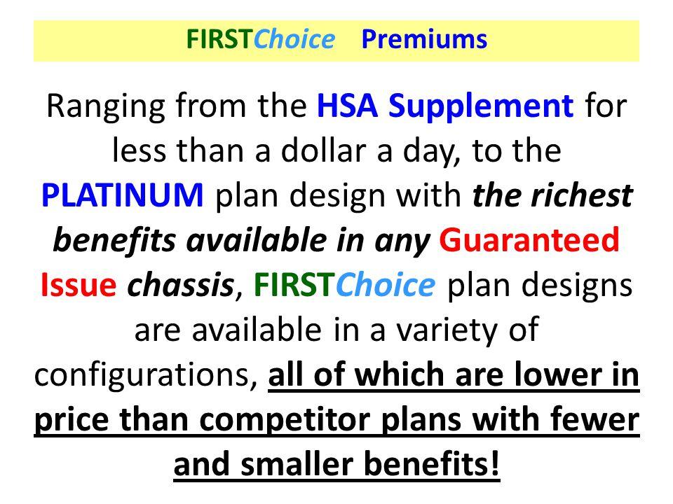 FIRSTChoice Premiums