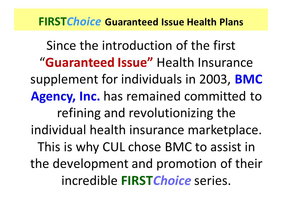 FIRSTChoice Guaranteed Issue Health Plans