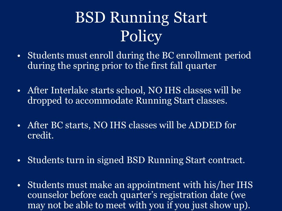 BSD Running Start Policy