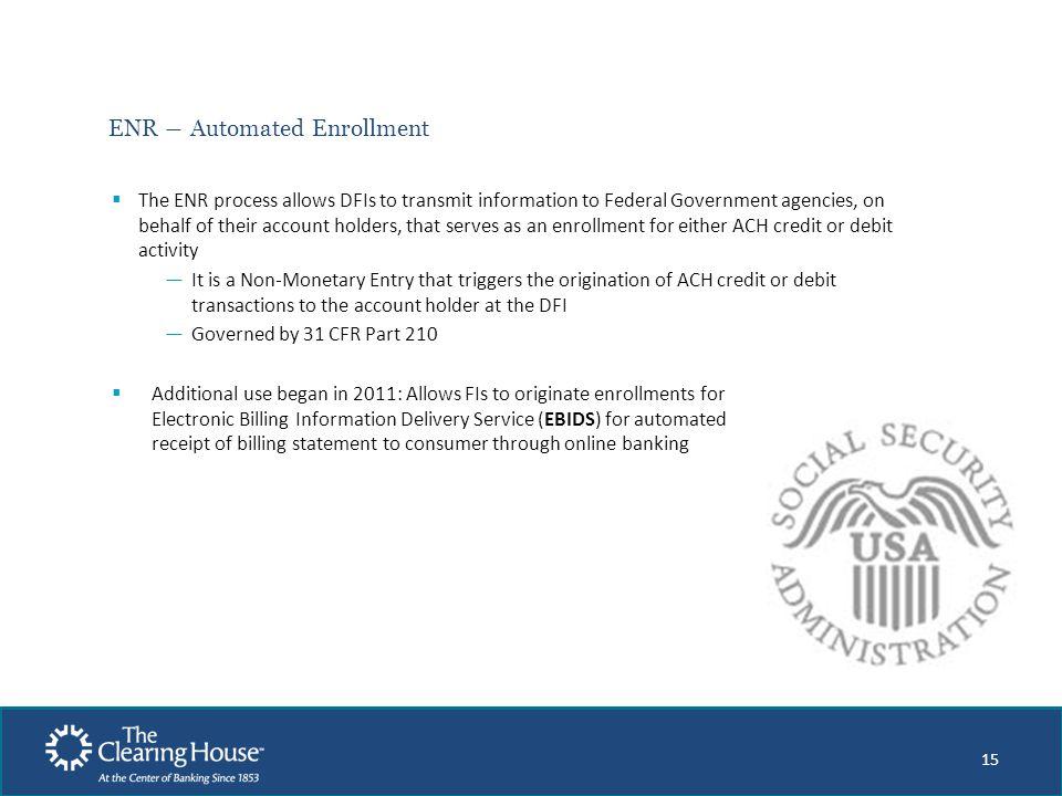 ENR ― Automated Enrollment
