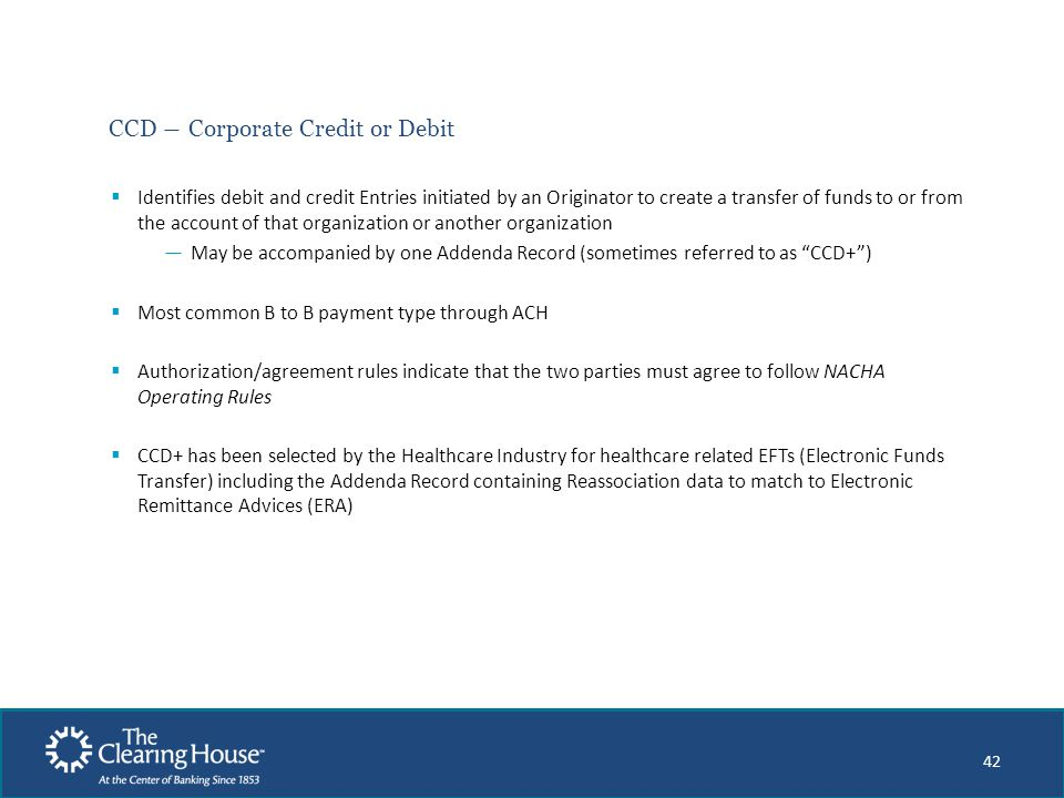 CCD ― Corporate Credit or Debit