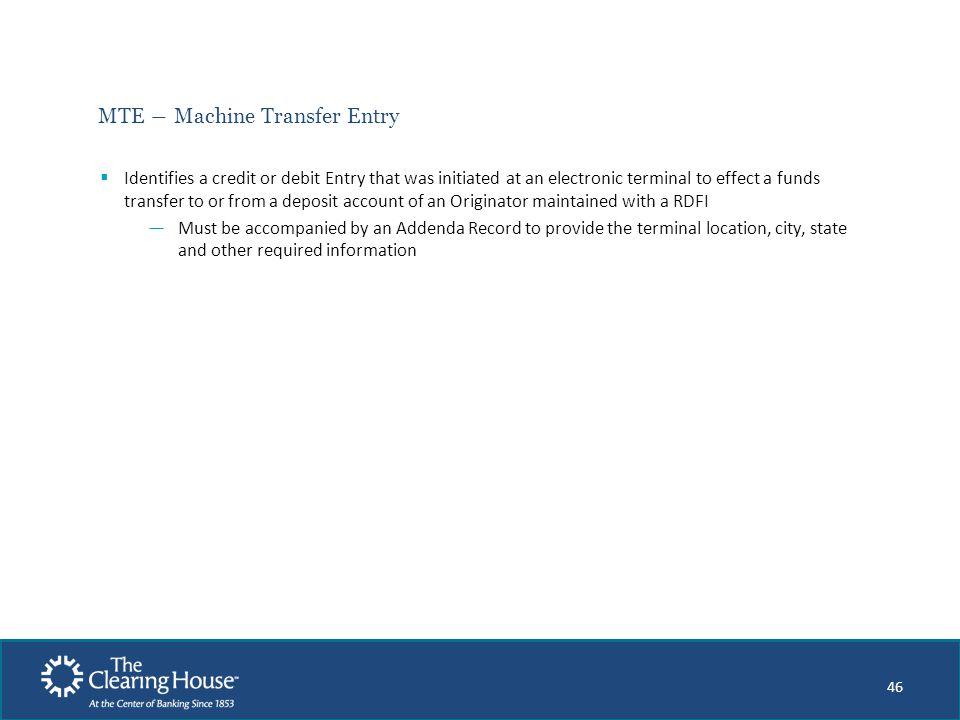MTE ― Machine Transfer Entry
