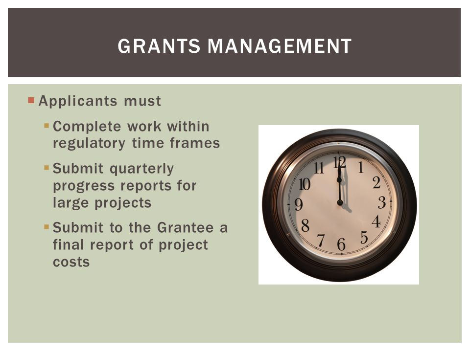 Grants management Applicants must