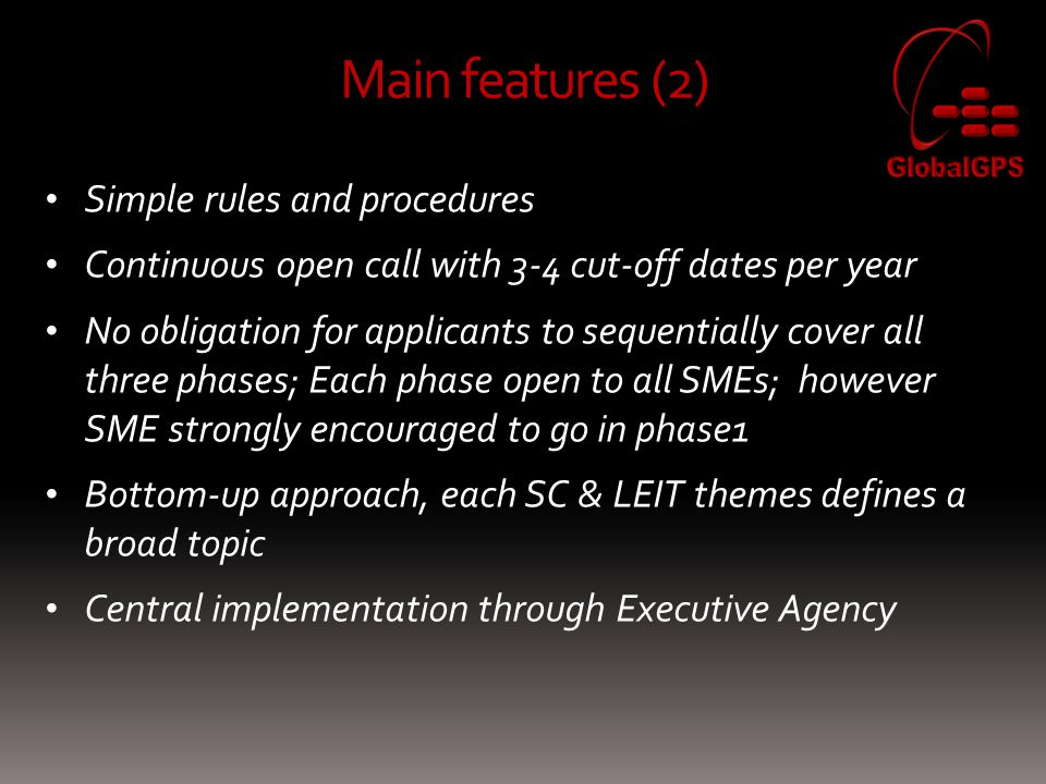 Main features (2) Simple rules and procedures