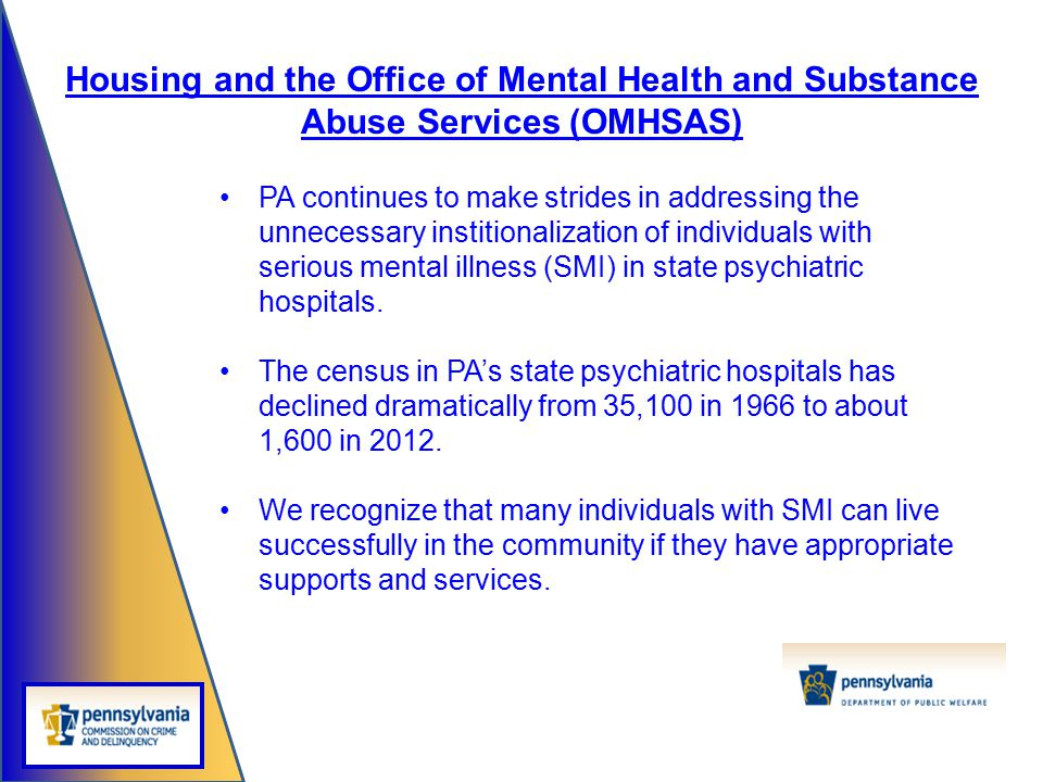 Housing and the Office of Mental Health and Substance Abuse Services (OMHSAS)