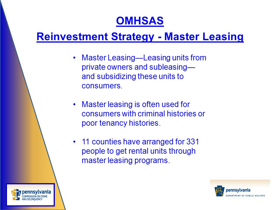 Reinvestment Strategy - Master Leasing