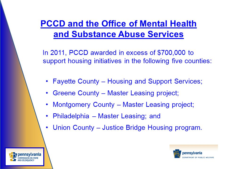 PCCD and the Office of Mental Health and Substance Abuse Services