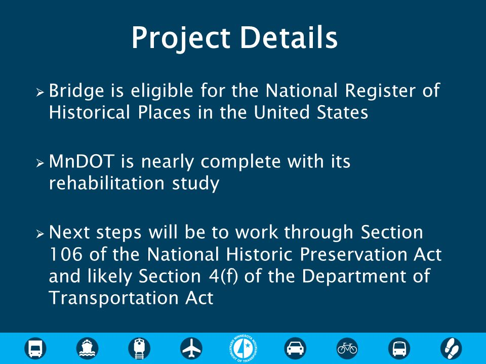 Project Details Bridge is eligible for the National Register of Historical Places in the United States.