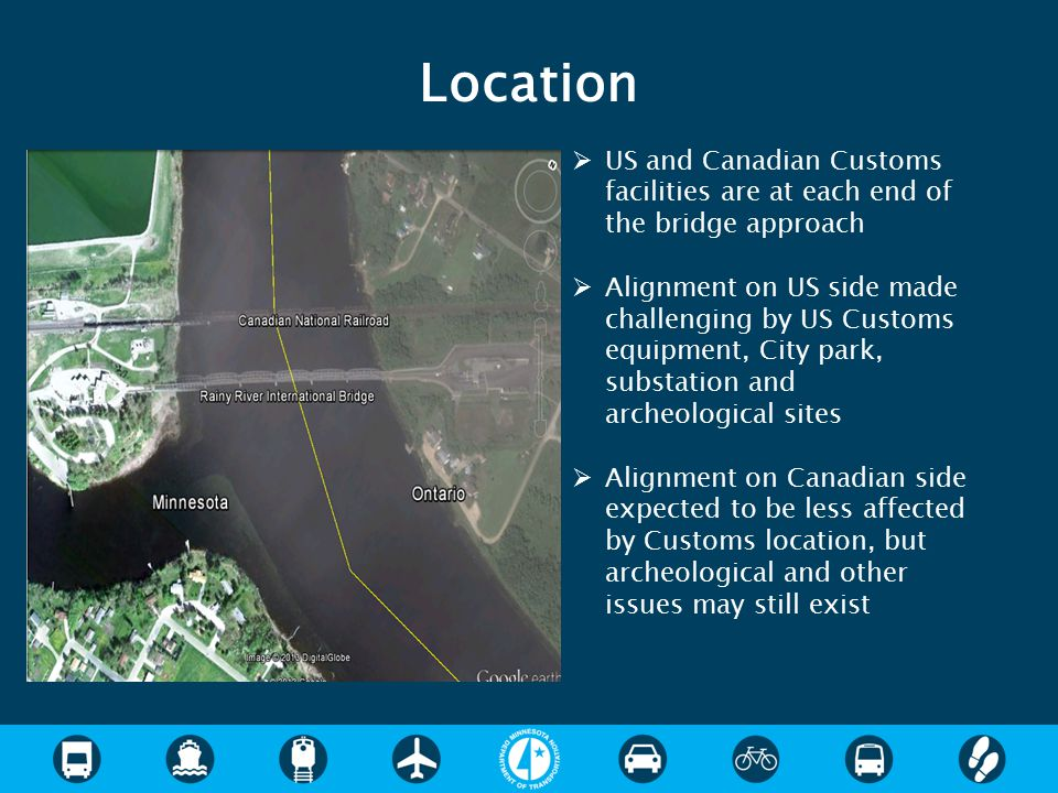 Location US and Canadian Customs facilities are at each end of the bridge approach.