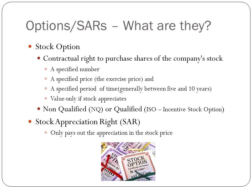 Options/SARs – What are they