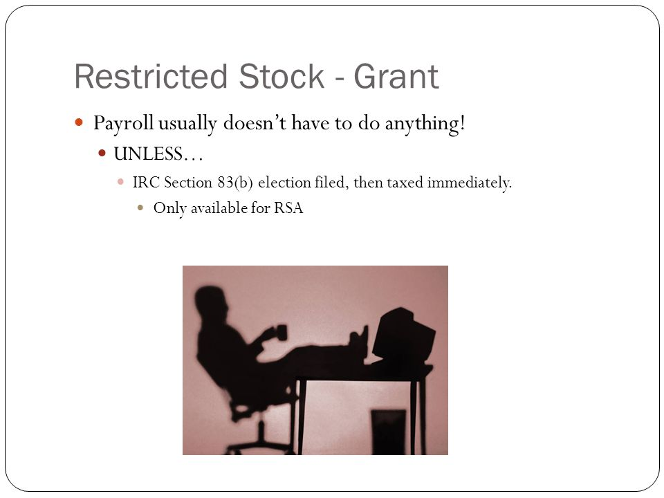 Restricted Stock - Grant