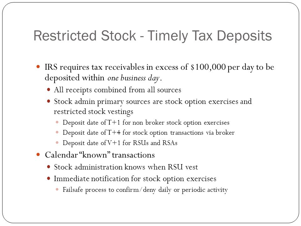 Restricted Stock - Timely Tax Deposits