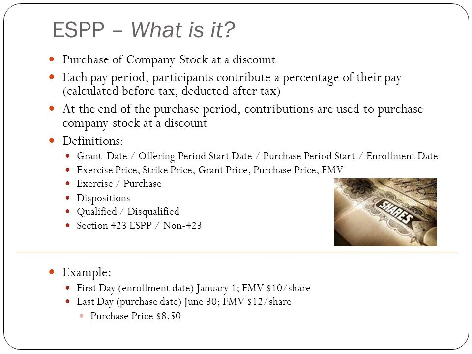 ESPP – What is it Purchase of Company Stock at a discount