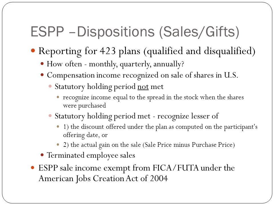 ESPP –Dispositions (Sales/Gifts)