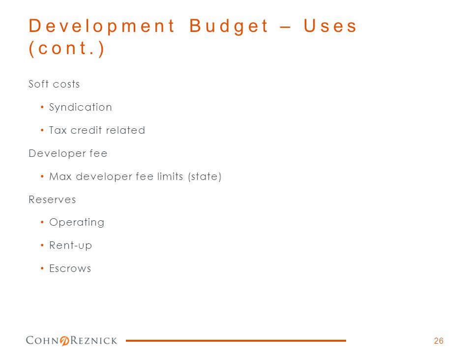 Development Budget – Uses (cont.)