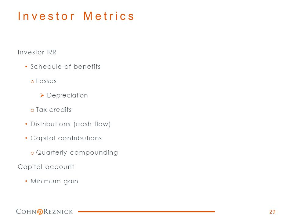Investor Metrics Investor IRR Schedule of benefits Losses Depreciation