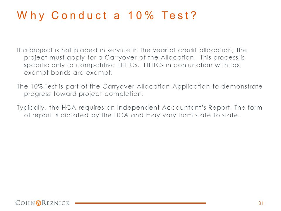 Why Conduct a 10% Test