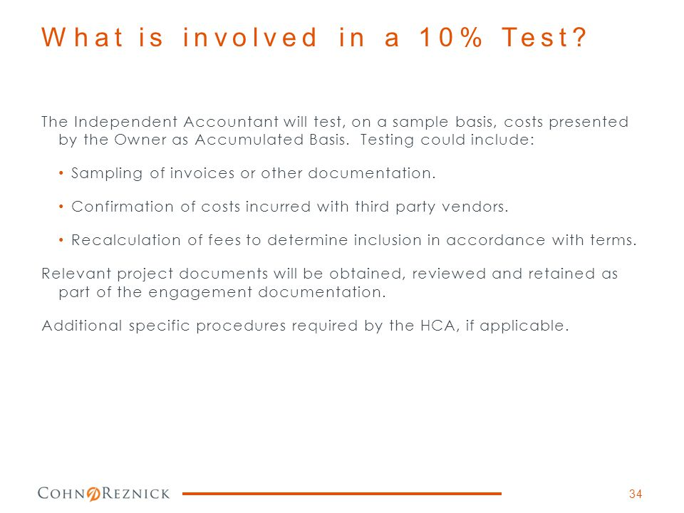What is involved in a 10% Test