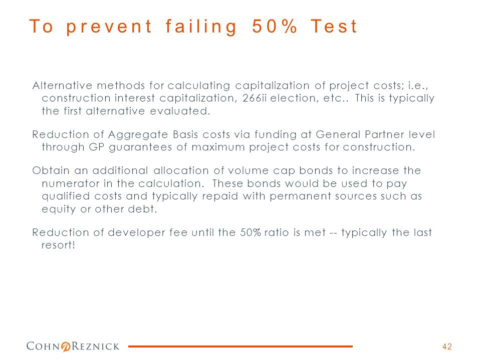 To prevent failing 50% Test