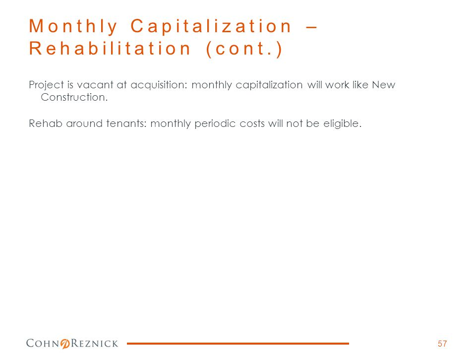 Monthly Capitalization – Rehabilitation (cont.)