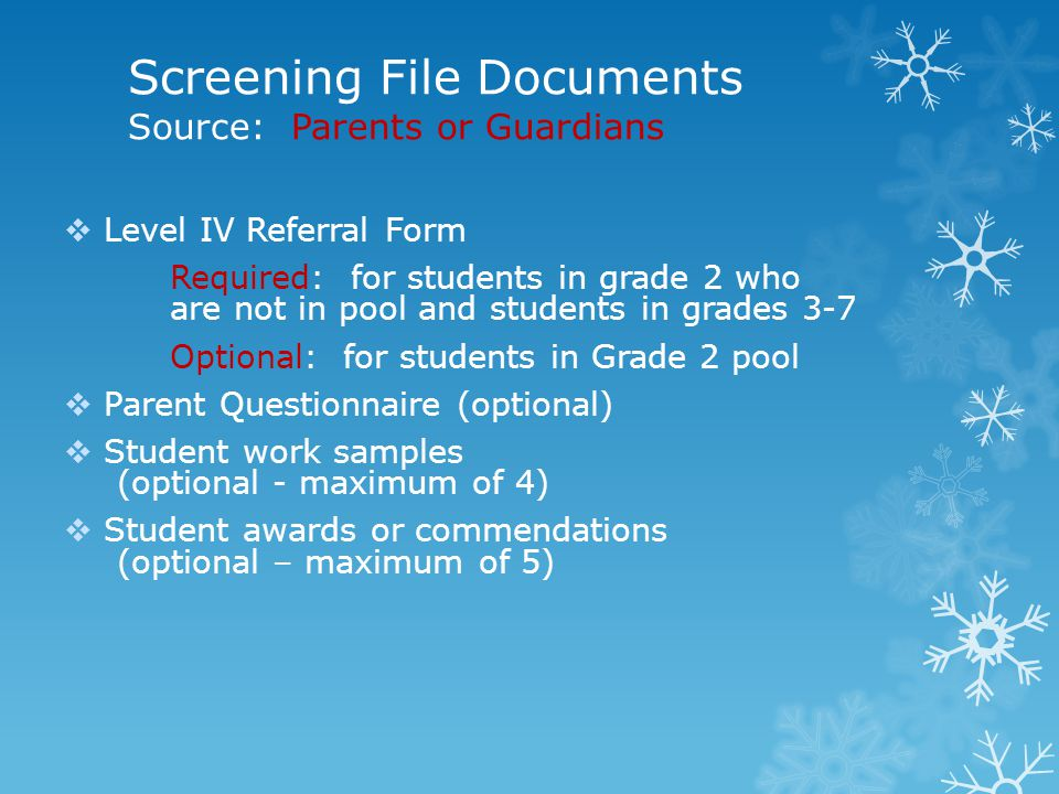 Screening File Documents Source: Parents or Guardians